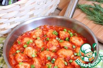 Рецепт: Клёцки фасолевые в томатном соусе