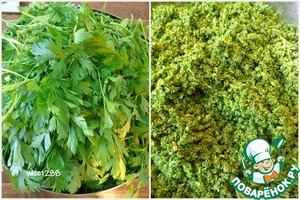 Parsley to sort, use only the leaves and tender twigs. Mince.