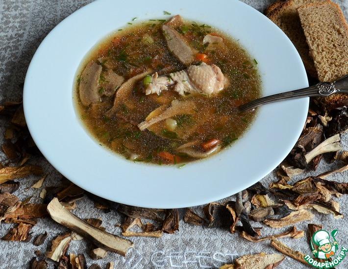 Рецепт: Куриный суп с сушёными белыми грибами