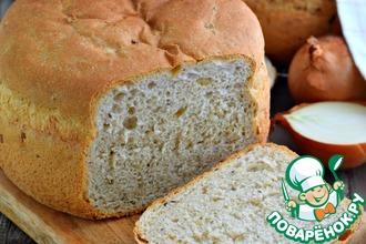 Рецепт: Хлеб домашний с луком