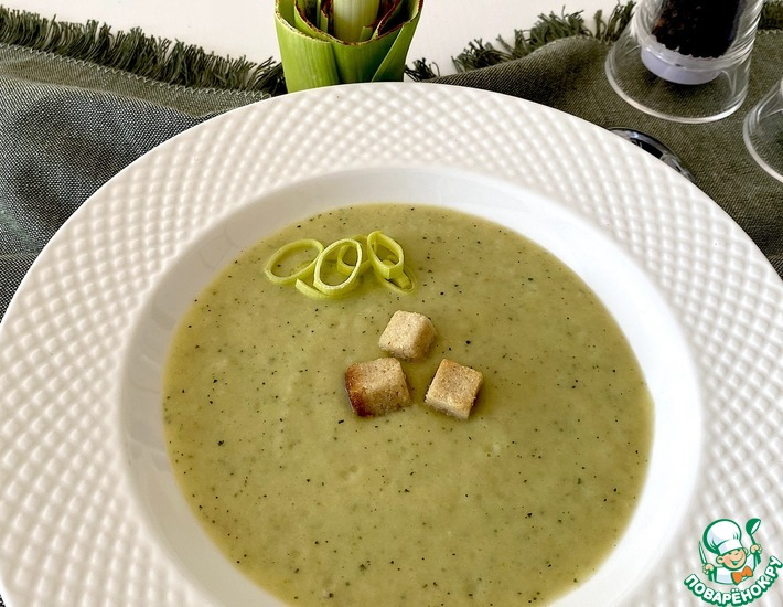 Рецепт: Суп пюре из лука порей