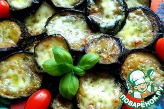 Рецепт: Баклажаны с базиликом и моцареллой