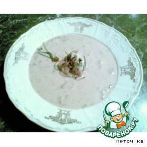 Рецепт: Суп Сливочные грибы