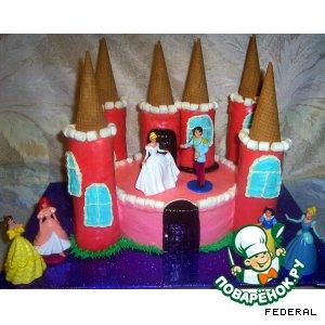 """Рецепт: Торт """"Замок для принцессы"""""""