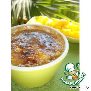 Рецепт: Манго-брюле