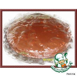 Рецепт: Шоколадно-ореховый пирог с грушами