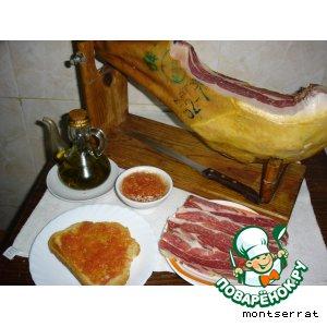 Рецепт: Ветчина, хлеб с помидорами и маслом - Jamon, pan con tomate i aceite