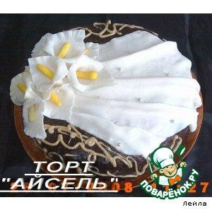 """Рецепт: Торт """"Айсель"""""""