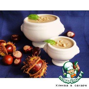 Рецепт: Крем-суп из каштанов 20-й век начинается