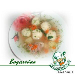 Рецепт: Суп с манно-сырными клецками