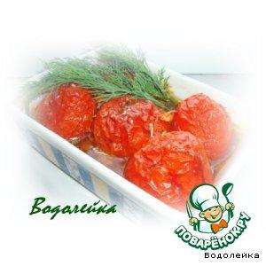 Рецепт: Запеченные пряные помидоры