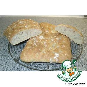 Рецепт: Чиабатта хлеб