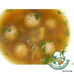 Рецепт: Грибной суп с фрикадельками