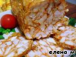Рулет из курицы – кулинарный рецепт