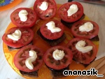 Top sliced tomato (like eggplant) and cover a small amount of mayonnaise.